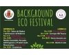 "Nasce ""Background Eco Festival"". Ottimisti per natura"