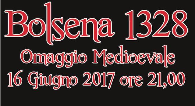 """""""Bolsena 1328. Omaggio Medioevale"""". Sfilano cortei, musici e sbandieratori"""