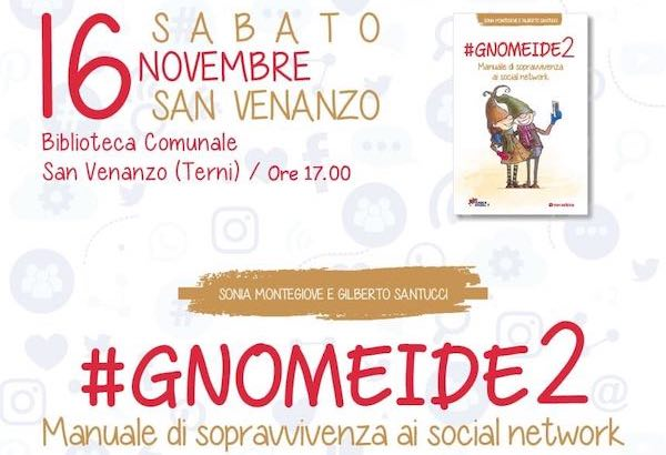 """Si presenta """"#Gnomeide2: manuale di sopravvivenza ai social network"""""""