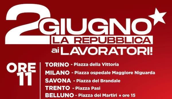 """""""La Repubblica ai lavoratori"""". Manifestazione in tutta Italia"""
