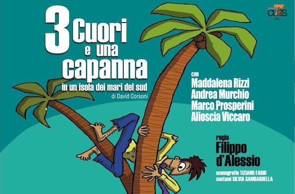 """Al Teatro Boni """"Tre cuori e una capanna in un'isola dei mari del Sud"""""""