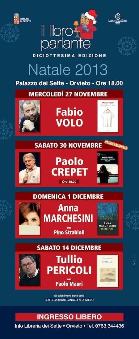 """Diciotto volte """"Il Libro Parlante"""". Volo, Crepet, Marchesini, Pericoli incontrano il pubblico di Orvieto"""