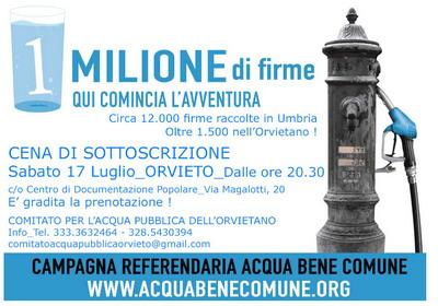 Acqua pubblica. Oltre 1 milione le firme raccolte in tutt'Italia. Cena di sottoscrizione sabato 17 luglio a Orvieto