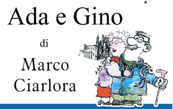 """Con """"Ada e Gino"""", Marco Ciarlora riscopre il dialetto orvietano"""