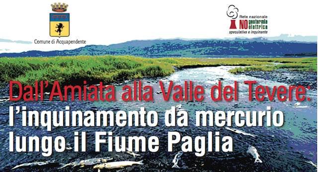 """""""Dall'Amiata alla Valle del Tevere: l'inquinamento da mercurio lungo il Fiume Paglia"""""""