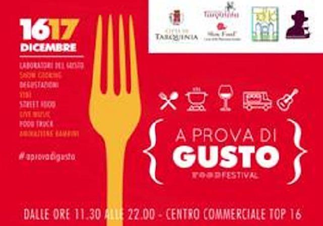 """""""A Prova di Gusto Food Festival"""". Due giorni a tutto sapore"""