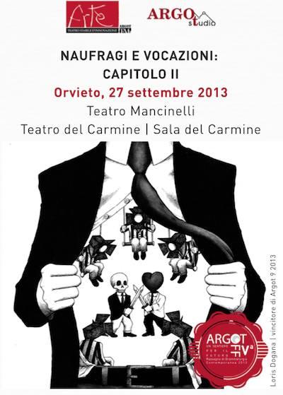 Ar.Tè e Argostudio organizzano a Orvieto una giornata dedicata ai nuovi linguaggi e al rinnovamento della scena teatrale