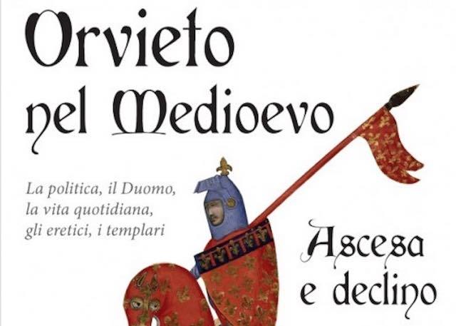"""Nuovo libro per Claudio Lattanzi, """"Orvieto nel Medioevo. Ascesa e declino"""""""