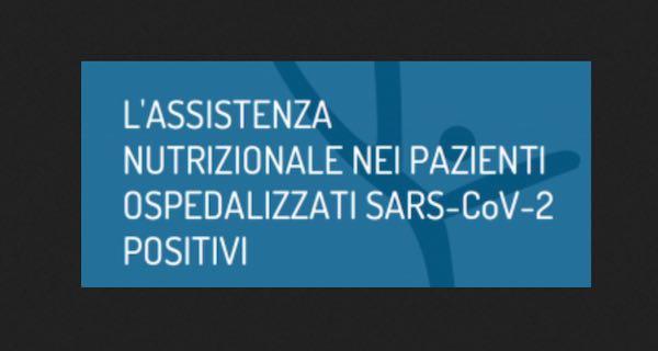 Assistenza nutrizionale nei pazienti ospedalizzati SARS-CoV-2 positivi