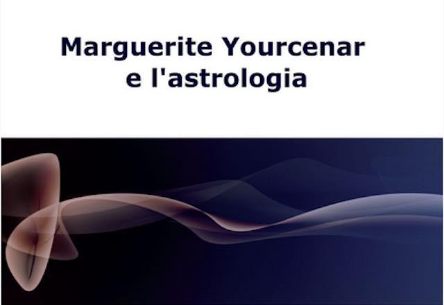 """Gioia Oddi presenta il libro """"Marguerite Yourcenar e l'astrologia"""""""