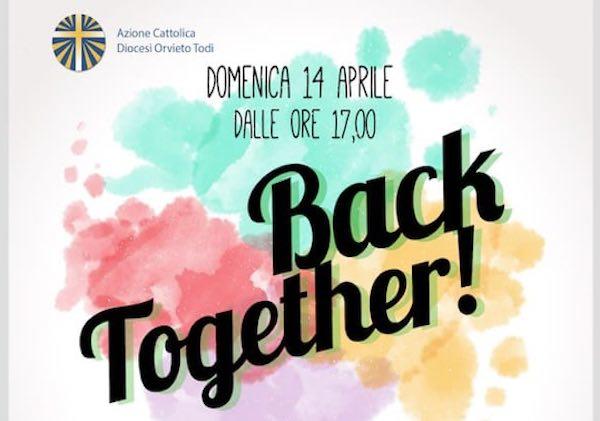 """""""Back Together!"""". Incontro per i giovani della Diocesi a Spagliagrano"""
