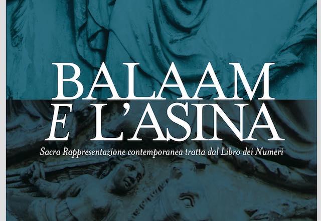 """A San Giovenale, """"Balaam e l'Asina"""". Sacra rappresentazione in chiave ironica"""