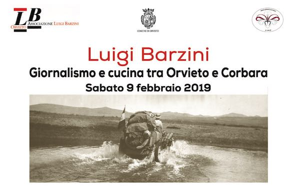 """""""Luigi Barzini. Giornalismo e cucina tra Orvieto e Corbara"""""""