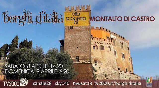 """Su """"Borghi d'Italia"""" va in onda Montalto di Castro. Proiezione in anteprima della puntata"""