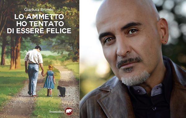 """Gianluca Brundo presenta il libro """"Lo ammetto, ho tentato di essere felice"""""""