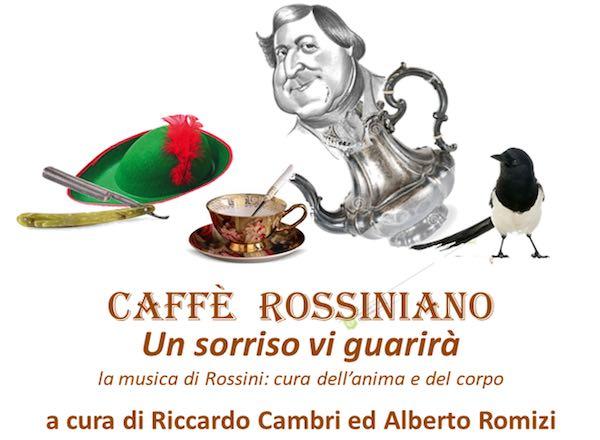 """""""Caffè Rossiniano. Un sorriso vi guarirà"""". Parola di Unitre"""