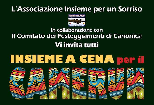 "A Canonica, l'ottava edizione di ""Insieme a cena per il Camerun"""