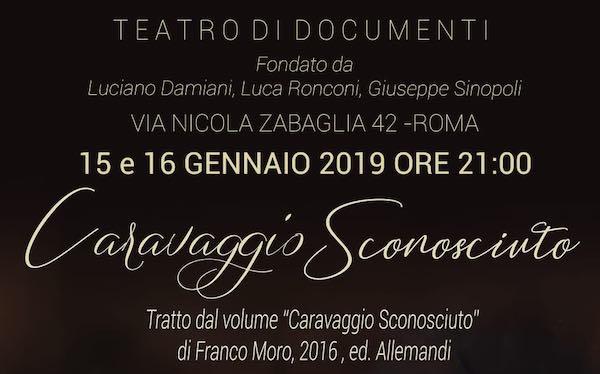 Un orvietano per Caravaggio. Lorenzo Rastelli scritturato dal Teatro di Documenti