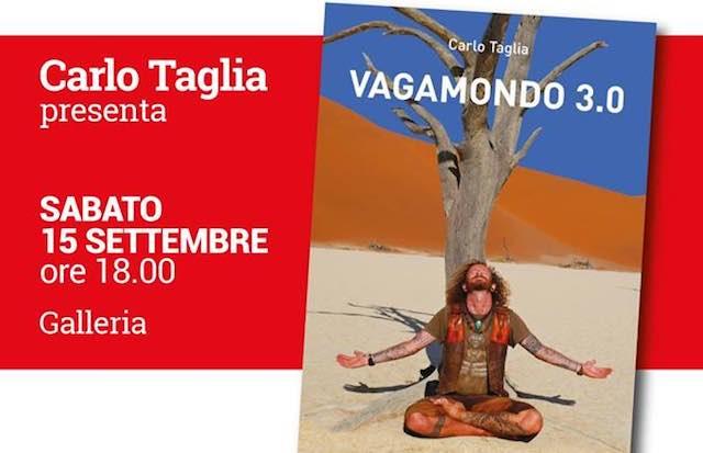 """Carlo Taglia presenta il libro """"Vagamondo 3.0"""""""