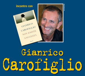 """Al Libro Parlante, la prima nazionale de """"Non esiste saggezza"""" di Gianrico Carofiglio"""