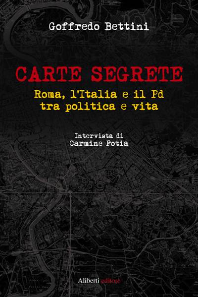Goffredo Bettini presenta il libro 'Carte Segrete'