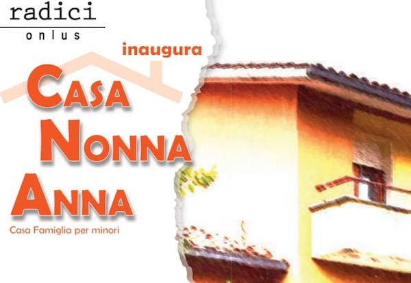 """""""Casa Nonna Anna"""", Radici onlus inaugura una nuova struttura per minori in difficoltà"""