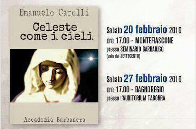 "Emanuele Carelli presenta la raccolta di poesie ""Celeste come i cieli"""