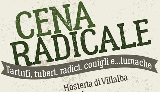 """""""Cena Radicale"""" all'Hosteria di Villalba"""
