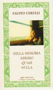 """""""Nella memoria adesso quasi nulla"""": sabato 11 novembre presentazione della silloge poetica Di Fausto Cerulli"""