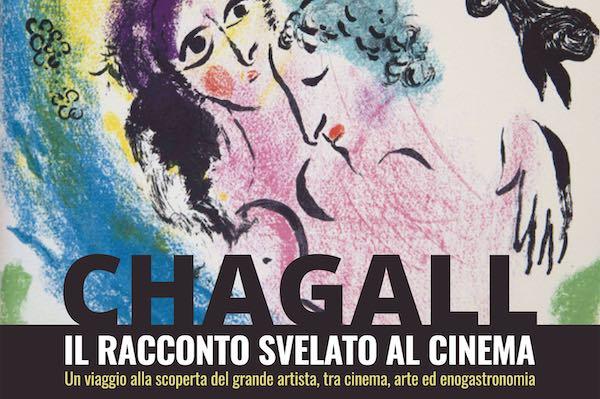 Chagall, il racconto svelato al cinema tra visite guidate e degustazioni