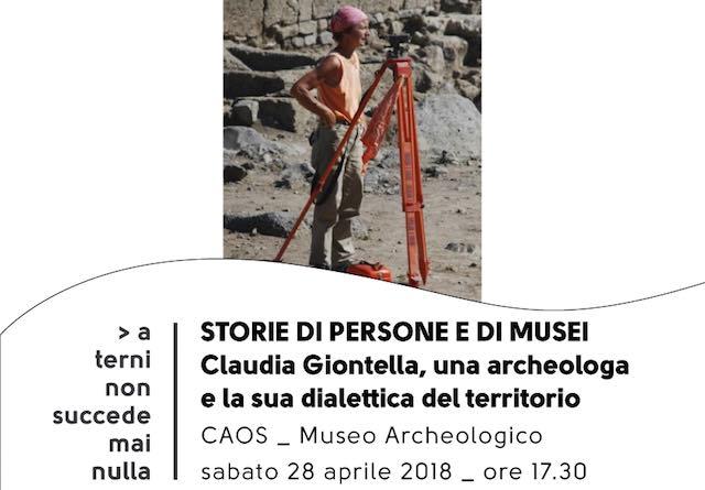 """""""Claudia Giontella, una archeologa e la sua dialettica del territorio"""""""
