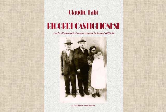 """Claudio Fabi presenta il libro """"Ricordi castiglionesi"""""""