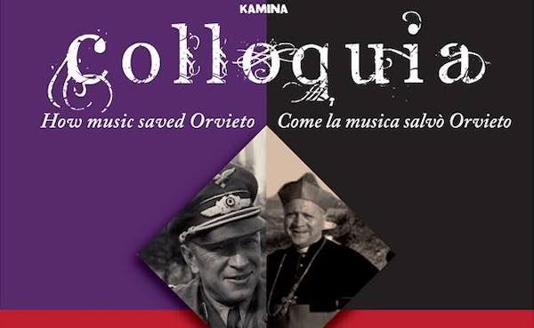 """Al Teatro del Carmine, """"Colloquia. Come la musica salvò Orvieto"""""""