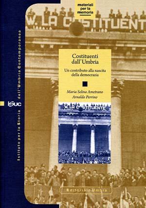 """25 aprile, festa della liberazione. A Castel Giorgio presentazione del volume """"Costituenti dall'Umbria"""""""
