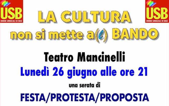 """""""La cultura non si mette a(l) bando"""" al Teatro Mancinelli"""