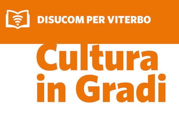 """""""Cultura in Gradi"""", scrittura e narrazione al Disucom"""