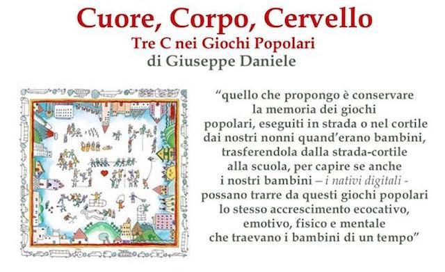 """Giuseppe Daniele presenta il libro """"Cuore, Corpo, Cervello. Tre C nei Giochi Popolari"""""""