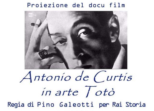 """Proiezione del docufilm """"Antonio de Curtis in arte Totò"""""""