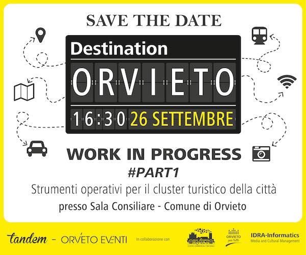 """""""Destination Orvieto. Strumenti operativi per il cluster turistico della città"""""""