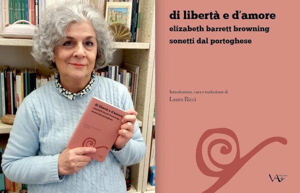 """Di libertà e d'amore"". Laura Ricci introduce e traduce il canzoniere di Elizabeth Barrett Browning"