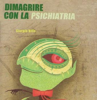 """Alla Libreria Valente presentazione del libro di Giorgio Villa """"Dimagrire con la psichiatria"""""""
