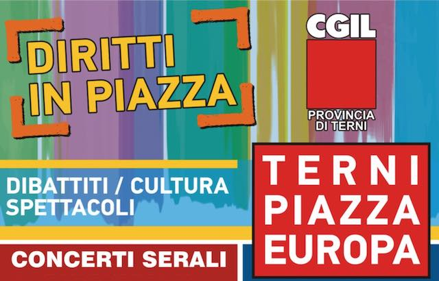 """La Cgil porta i """"Diritti in Piazza"""". Quattro giorni di dibattiti e musica"""