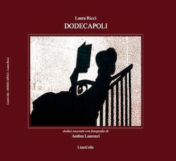 """""""Emicrania in cattedrale"""". Da """"Dodecapoli"""" di Laura Ricci qualche stralcio del racconto dedicato a Orvieto"""