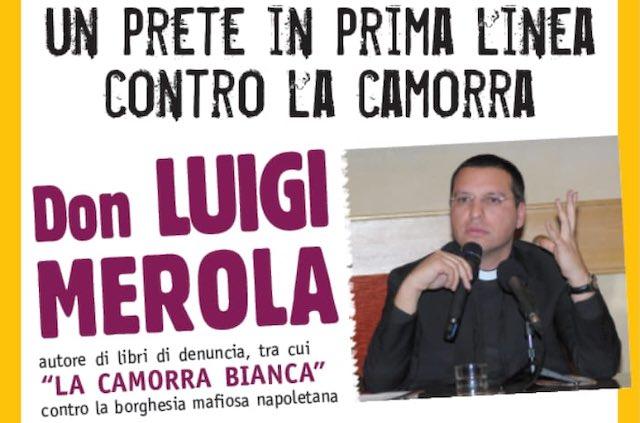 """""""Un prete in prima linea contro la Camorra"""". Incontro con don Luigi Merola"""