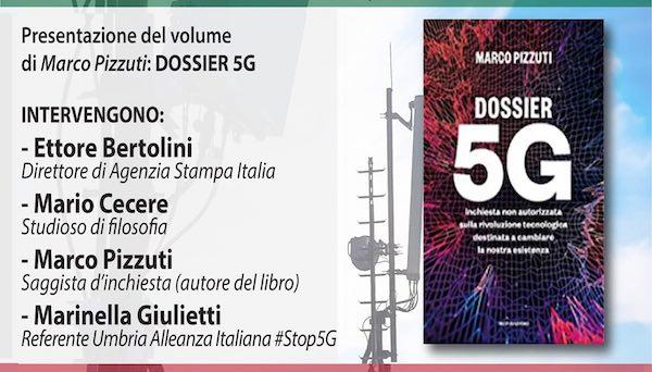 """""""Dossier 5G. Inchiesta non autorizzata sulla rivoluzione tecnologica destinata a cambiare le nostre esistenze"""""""