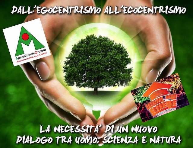 """Dall'egocentrismo all'ecocentrismo"" con ApertaMenteOrvieto"