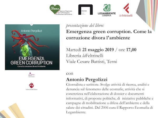 """""""Emergenza green corruption: come la corruzione divora l'ambiente"""""""