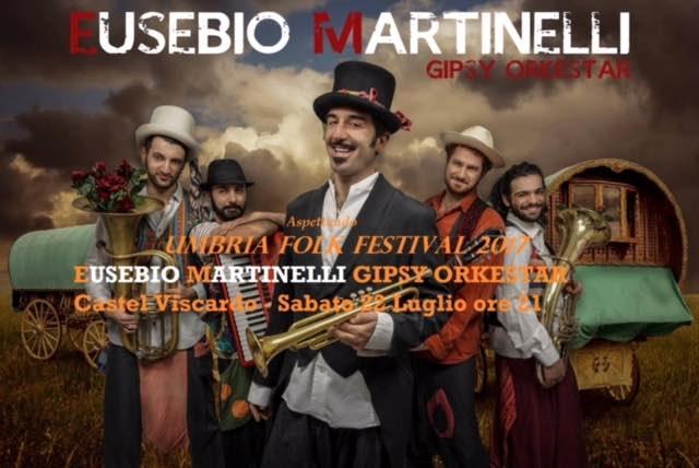 """Aspettando """"Uff"""", a Castel Viscardo l'energia di Eusebio Martinelli Gipsy Orkestar"""
