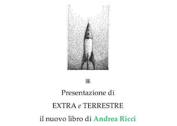 """Al Castello di Viceno Andrea Ricci presenta """"Extra e Terrestre"""""""