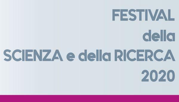 Al via l'edizione 2020 del Festival della Scienza e della Ricerca